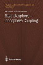 Magnetosphere-Ionosphere Coupling