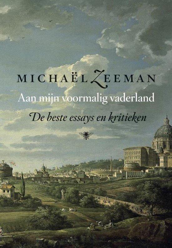 Aan mijn voormalig vaderland - Michael Zeeman |