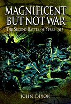 Boek cover Magnificent but Not War van John Dixon