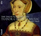 The Tallis Scholars Sing Tudor Church Music Vol.2