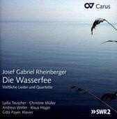 Die Wasserfee - Weltl. Lieder, Duette & Quartette