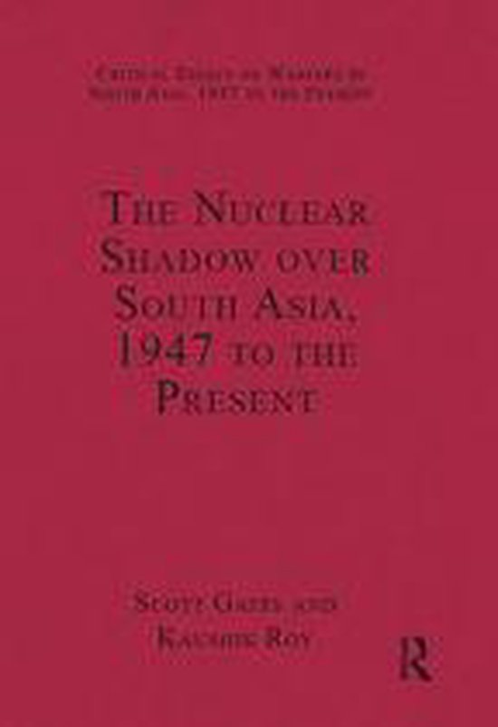 Boek cover The Nuclear Shadow over South Asia, 1947 to the Present van Kaushik Roy (Onbekend)