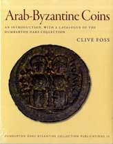 Arab-Byzantine Coins - An Introduction, with a Catalogue of the Dumbarton Oaks Collection