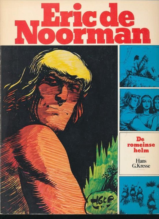 Eric de Noorman 6. De romeinse helm / De koningin van de eilanden / De grote beslissing - Hans Kresse |
