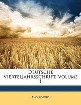 Deutsche Vierteljahrsschrift, Volume 1
