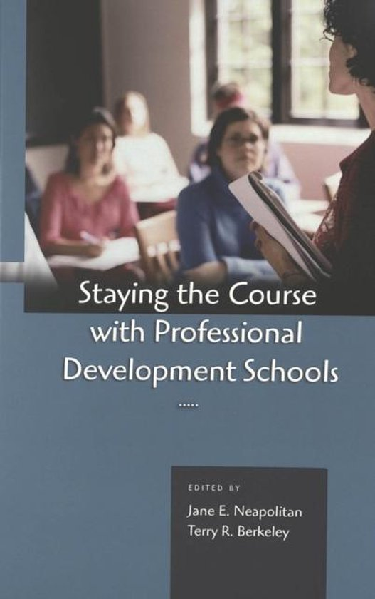 Staying the Course with Professional Development Schools