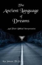 The Ancient Language of Dreams