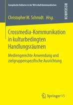 Crossmedia-Kommunikation in Kulturbedingten Handlungsraumen