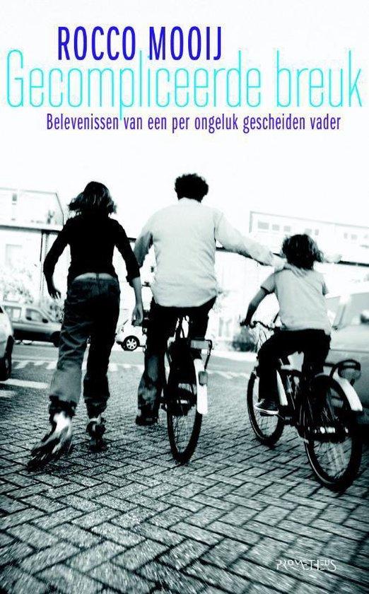 Cover van het boek 'Gecompliceerde breuk'
