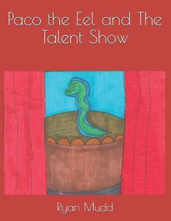 Paco the Eel and the Talent Show