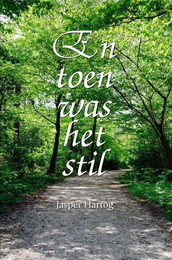 En toen was het stil - Jasper Hartog   Fthsonline.com