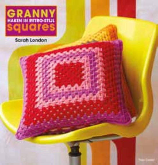 Granny squares, haken in retro stijl - Sarah London |