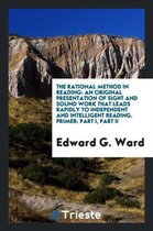 the Rational Method in Reading: an Origi