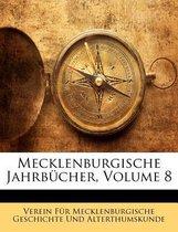 Mecklenburgische Jahrbucher, Volume 8