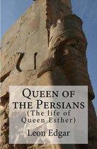 Queen of the Persians