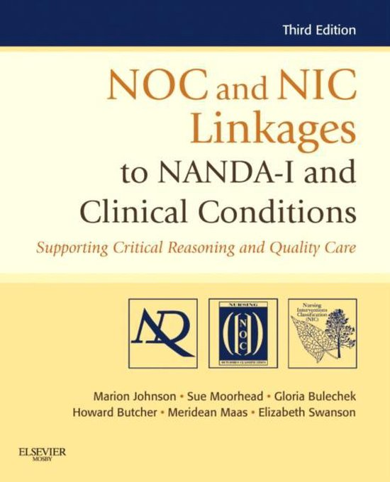 Boek cover NOC and NIC Linkages to NANDA-I and Clinical Conditions van Marion Johnson (Paperback)