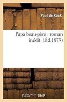 Papa Beau-P re