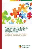 Programa de Melhoria Do Acesso E Qualidade Da Atencao Basica