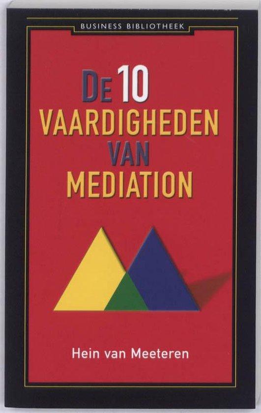 De 10 vaardigheden van mediation - Hein van Meeteren   Fthsonline.com