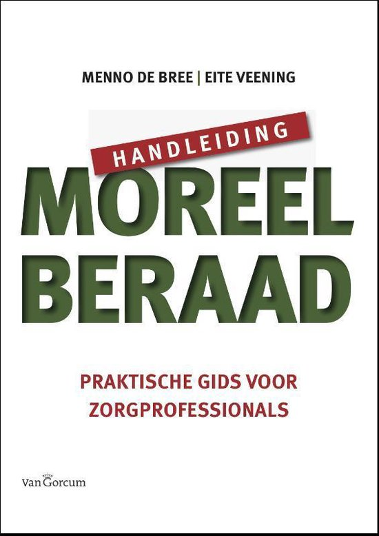 Handleiding moreel beraad - Menno de Bree |