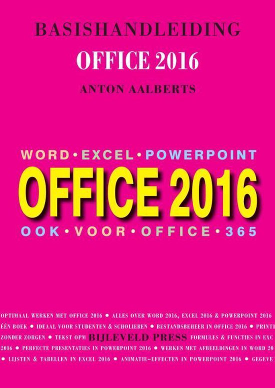Basishandleiding Office 2016 - Anton Aalberts |
