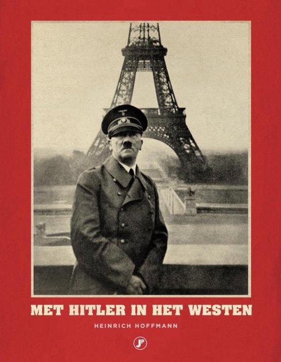 Met Hitler in het Westen - Heinrich Hoffmann |