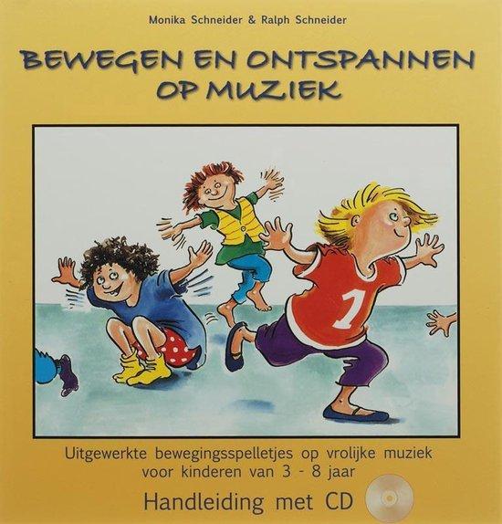 Bewegen en ontspannen op muziek - M. Schneider  