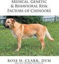 Medical, Genetic & Behavioral Risk Factors of Chinooks