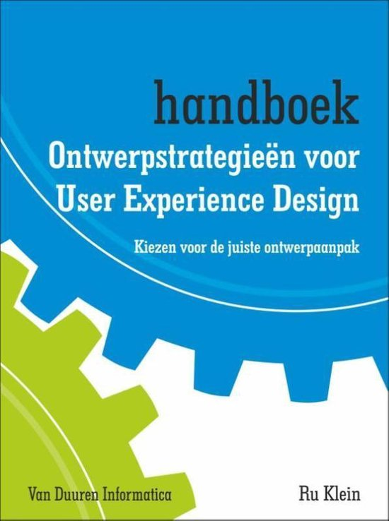 Ontwerpstrategieën voor user experience design - Ru Klein  