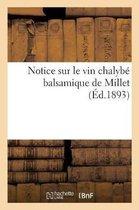 Notice sur le vin chalybe balsamique de Millet