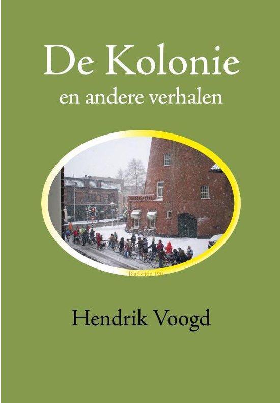 De Kolonie - Hendrik Voogd | Fthsonline.com
