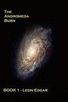 The Andromeda Burn