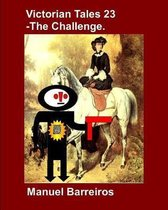 Victorian Tale 23 - The Challenge.