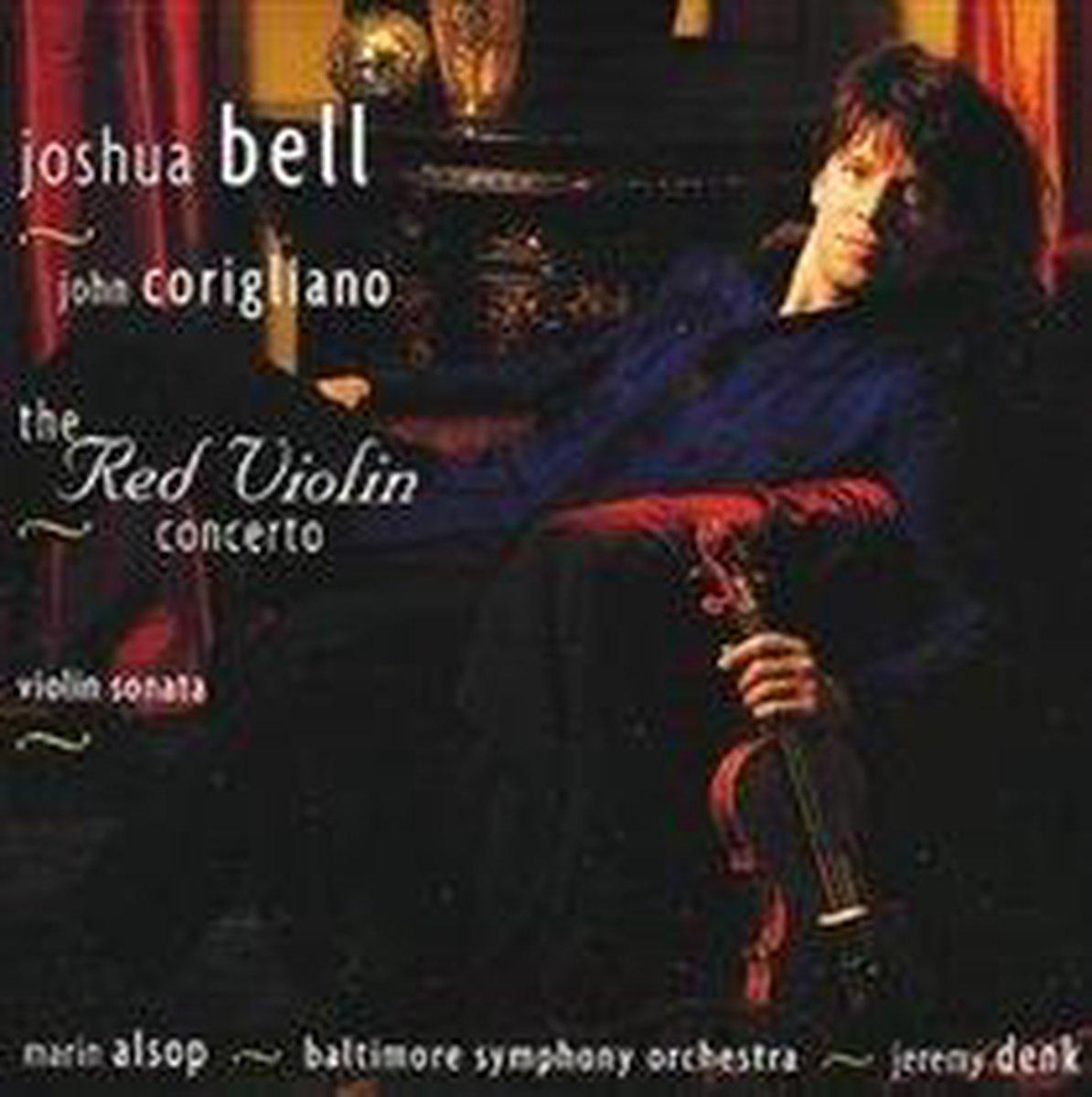 Corigliano: The Red Violin Concerto; Violin Sonata - Joshua Bell