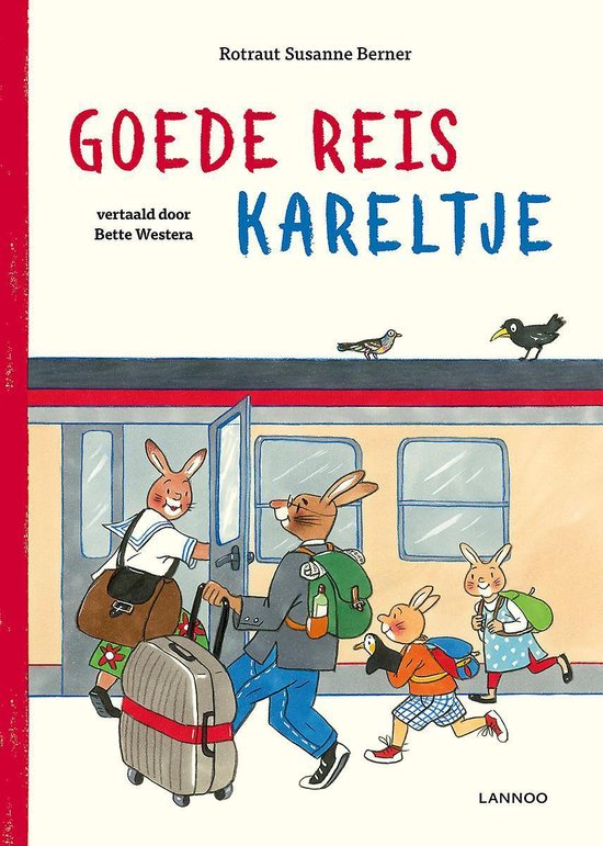 Boek cover Goede reis Kareltje van Rotraut Susanne Berner (Paperback)