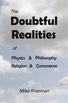 The Doubtful Realities