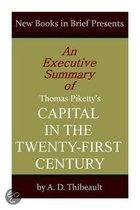 An Executive Summary of Thomas Piketty's 'Capital in the Twenty-First Century'