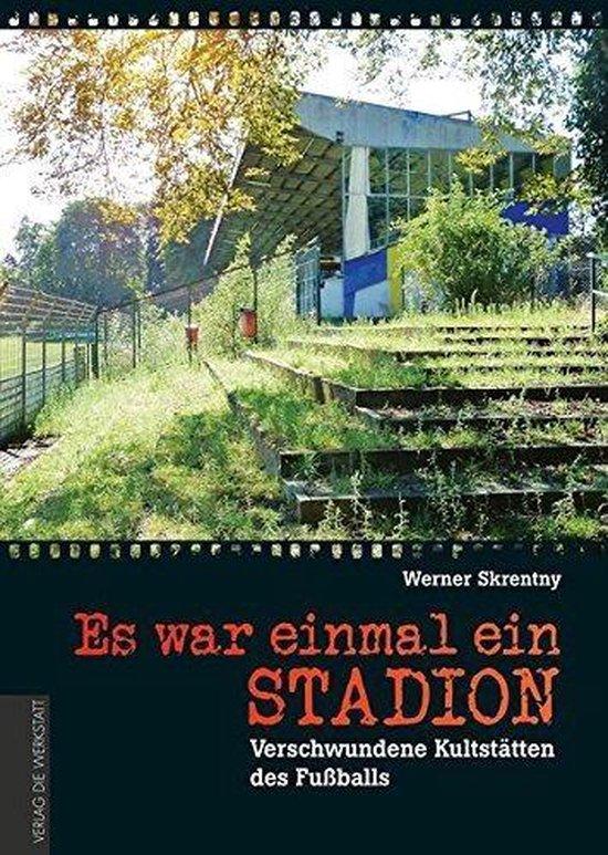 Es war einmal ein Stadion ...
