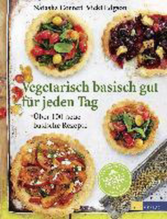 Boek cover Vegetarisch basisch gut für jeden Tag van Natasha Corrett (Hardcover)