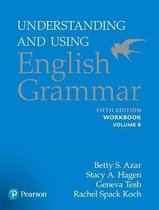 Understanding and Using English Grammar, Workbook Split B