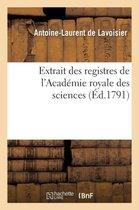 Extrait des registres de l'Academie royale des sciences
