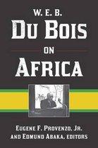 W. E. B. Du Bois on Africa