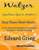 Walzer Opus 12 Number 2 Easy Piano Sheet Music