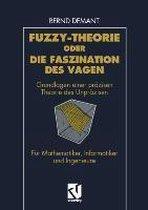 Fuzzy-Theorie Oder Die Faszination Des Vagen