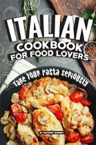 Italian Cookbook for Food Lovers
