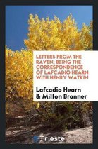 Letters from the Raven; Being the Correspondence of Lafcadio Hearn with Henry Watkin