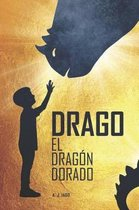 Drago, El Dragon Dorado
