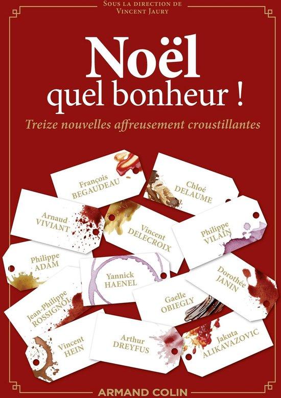 Boek cover Noël, quel bonheur ! van Francois Bégaudeau (Onbekend)