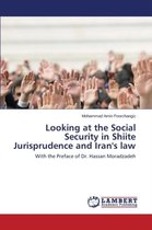 Looking at the Social Security in Shiite Jurisprudence and Iran's law