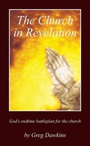 Boek cover The Church in Revelation van Greg Dawkins